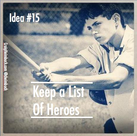 Idea #15 Heroes