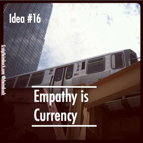Idea #16 Empathy