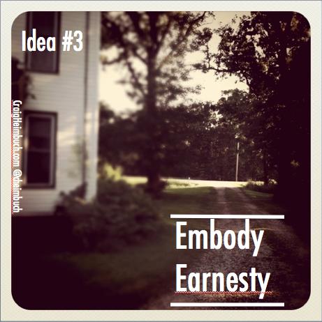 Idea #3 Earnesty